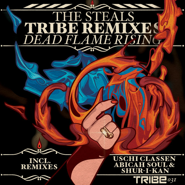 Dead Flames Rising (Incl. Shur-i-kan & Abicah Soul Remixes) The Steals