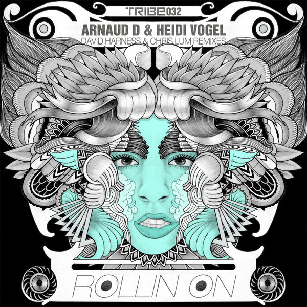 Rollin On  (Incl. David Harness & Chris Lum Mix) Arnaud DFeat Heidi Vogel, Heidi Vogel