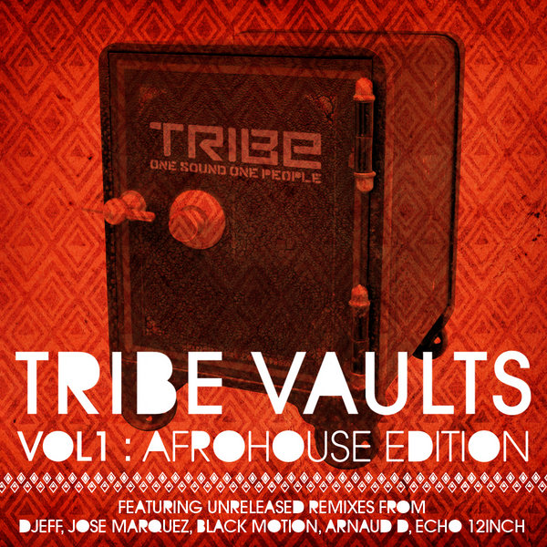 TRIBE Vaults Vol 1 Afro House Edition Various artist