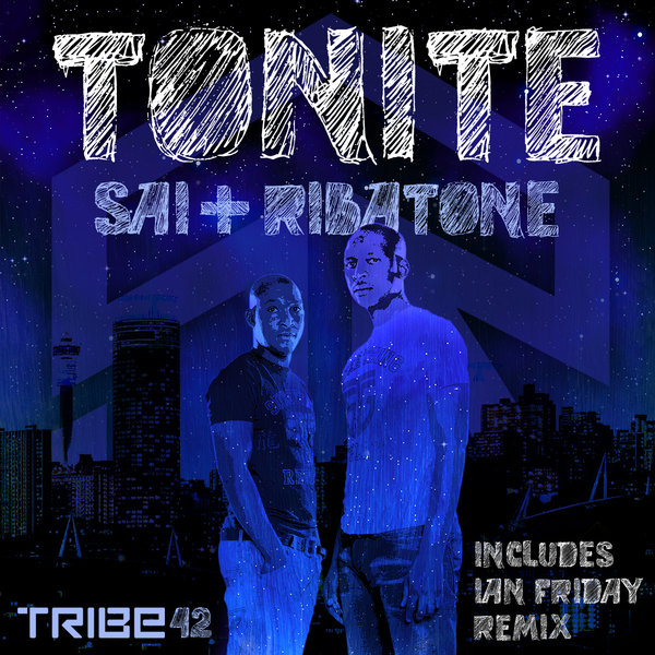 Tonite (Incl. Ian Friday Mix) Sai & Ribatone