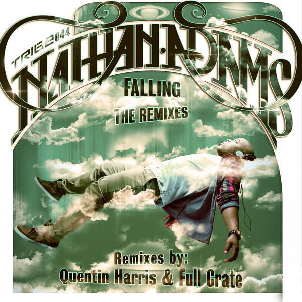 Falling (Incl. Quentin Harris & Full Crate Mixes) Nathan Adams