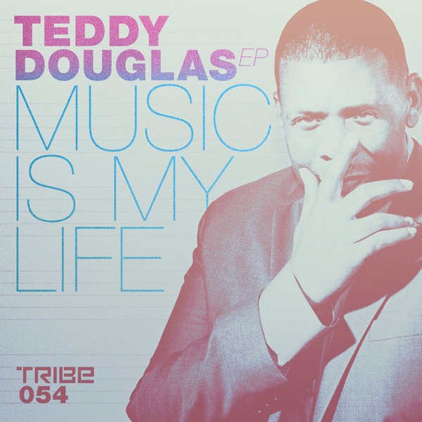 Music Is My Life Teddy Douglas Marcell Russell