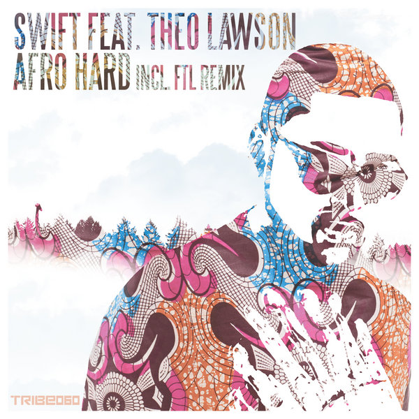 Afro Hard Swift Of DJN Project Theo Lawson