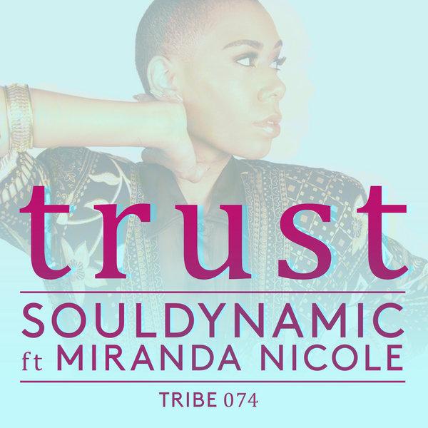Trust Souldynamic Miranda Nicole