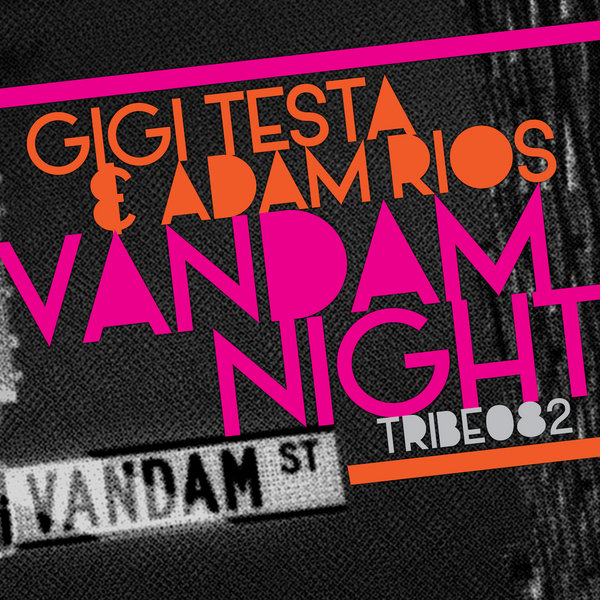 Vandam Night Gigi Testa Adam Rios