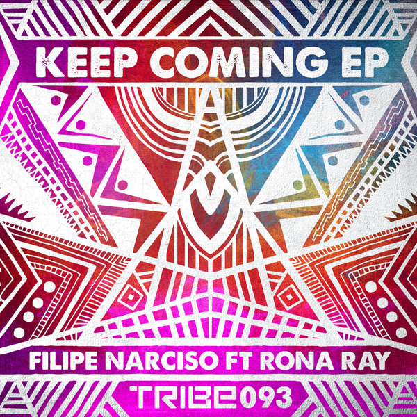 KEEP COMING EP FILIPE NARCISO RONA RAY