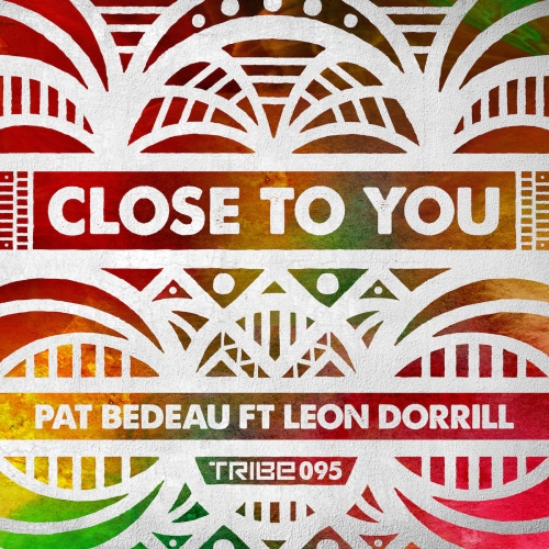 Close to You Pat Bedeau