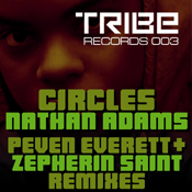 Circles (Peven Everett & Zepherin Saint Remixes) Nathan Adams, Zepherin Saint