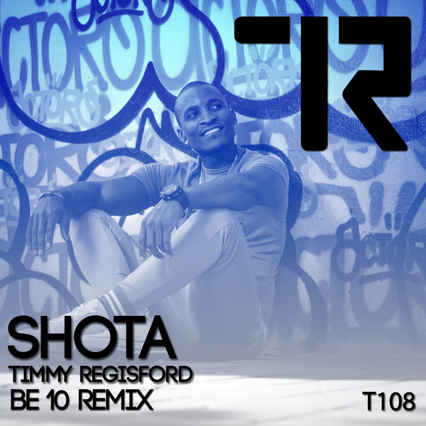 Be 10 Remix  Shota ,  Timmy Regsiford