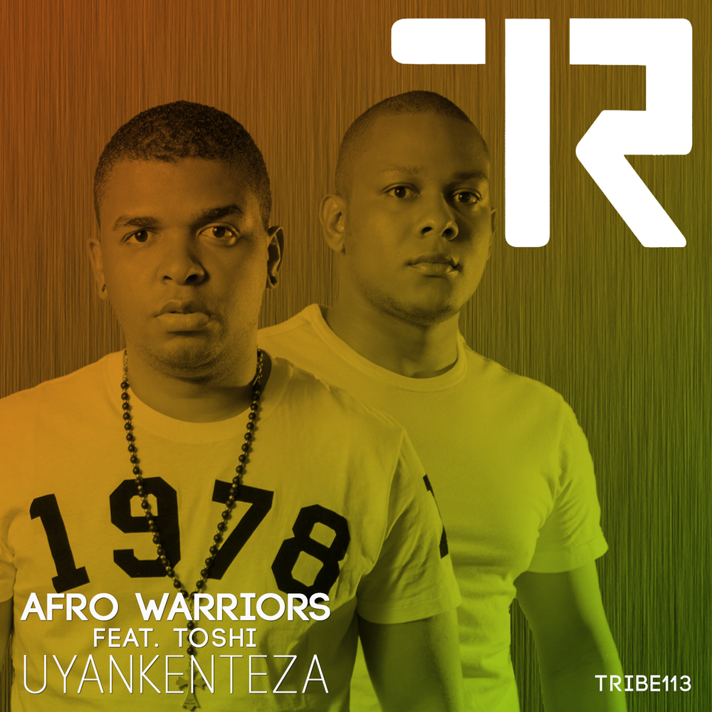 UYANKENTEZA AFRO WARRIORS  TOSHI