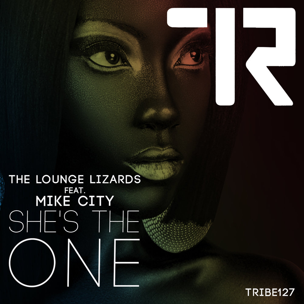 SHE'S THE ONE THE LOUNGE LIZARDS FT MIKE CITY