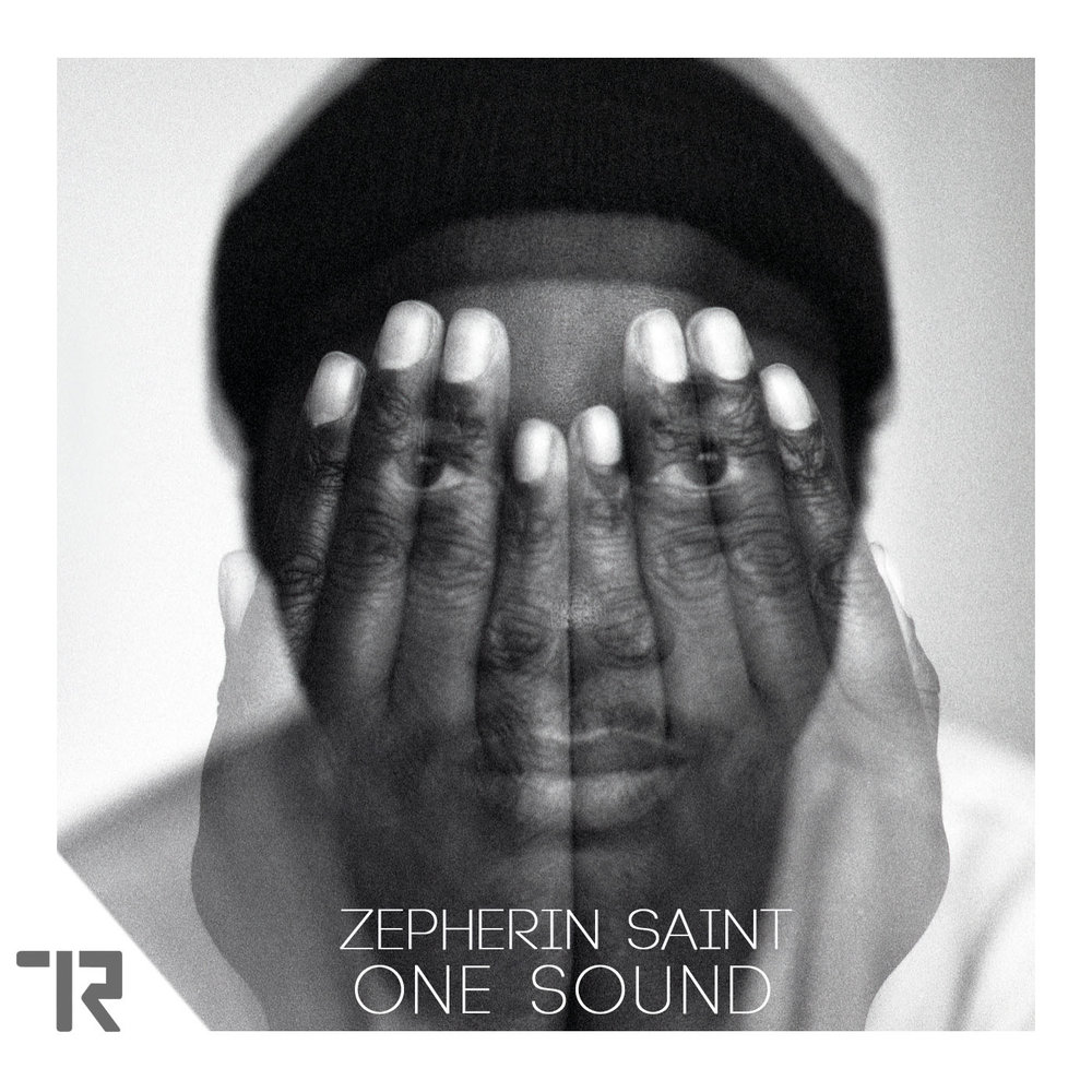 ZEPHERIN SAINT                             ONE SOUND