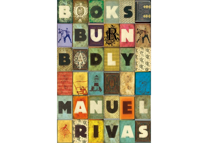 From the vault: book cover for Manuel Rivas. #Books Burn Badly 2008.