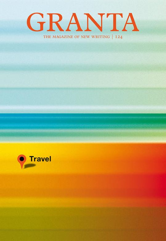 Granta 124: Travel    © Michael Salu 2013.