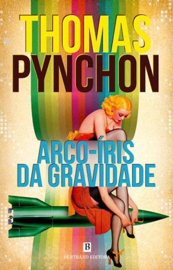 Arco-íris da Gravidade. #Pynchon's #Gravity's #Rainbow, a Portuguese edition via @ flavorwire
