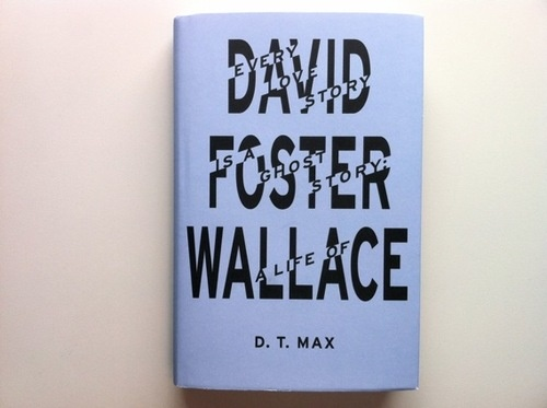 Favourite #Granta2012covers no. 9: the frankly brilliant cover for D.T. Max's biography of #davidfosterwallace. Designed by @FuelPublishing and featured by @CreativeReview