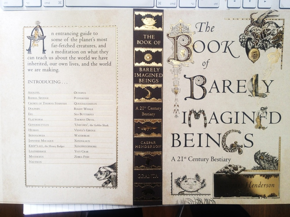 "Proofs just arrived for @casperhenderson's unique ""The Book of Barely Imagined Beings'. #Illustrated throughout by @GolbanM. Out soon with @GrantaBooks"