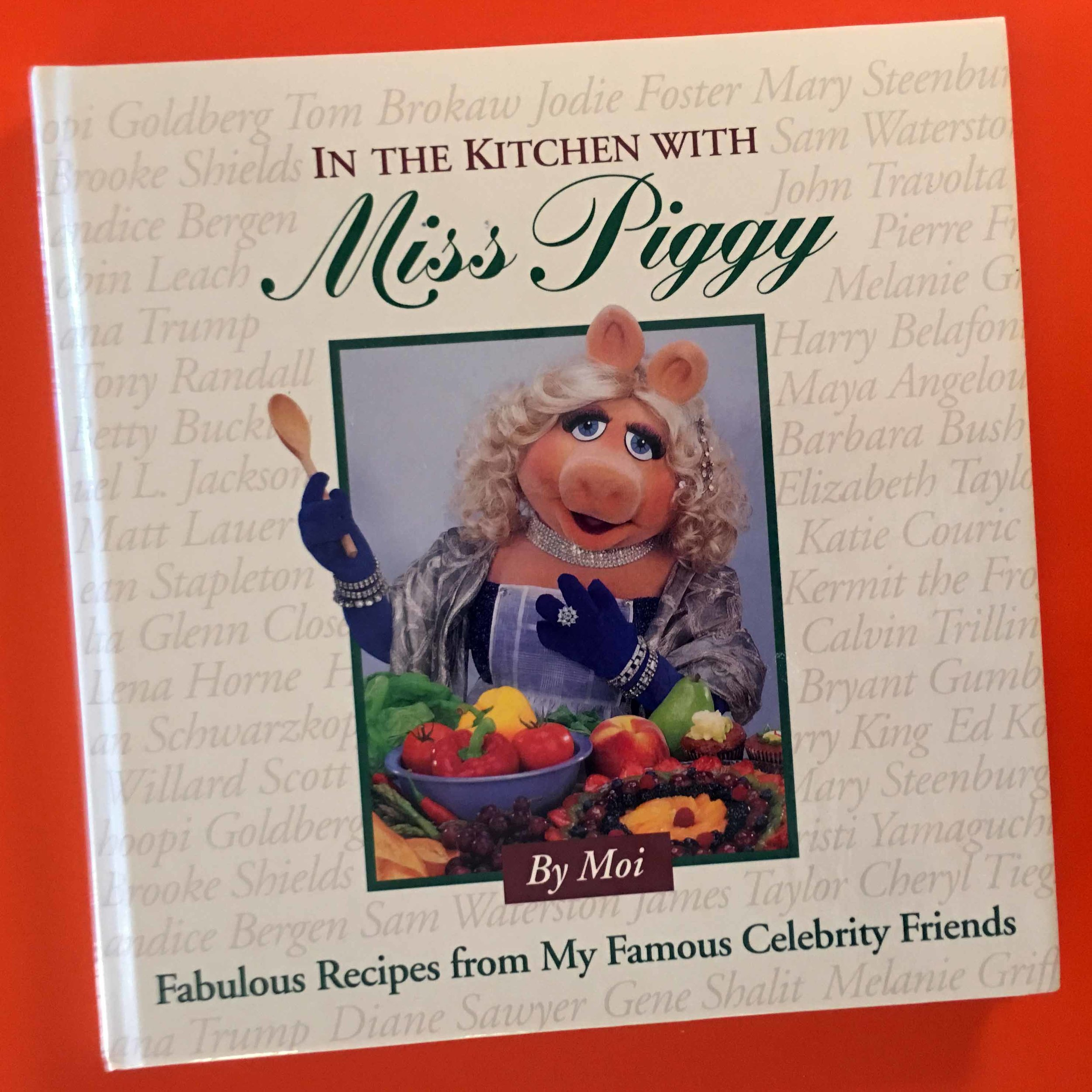 In the Kitchen with Miss Piggy Celebrity Recipe Cookbook