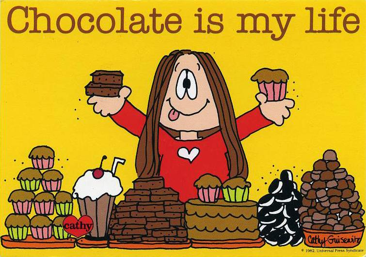 Cathy Cartoon Chocolate Is My Life