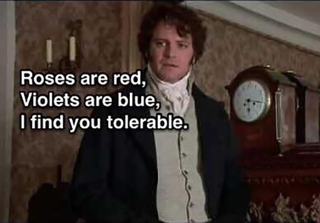 Mr Darcy I Find you Tolerable meme