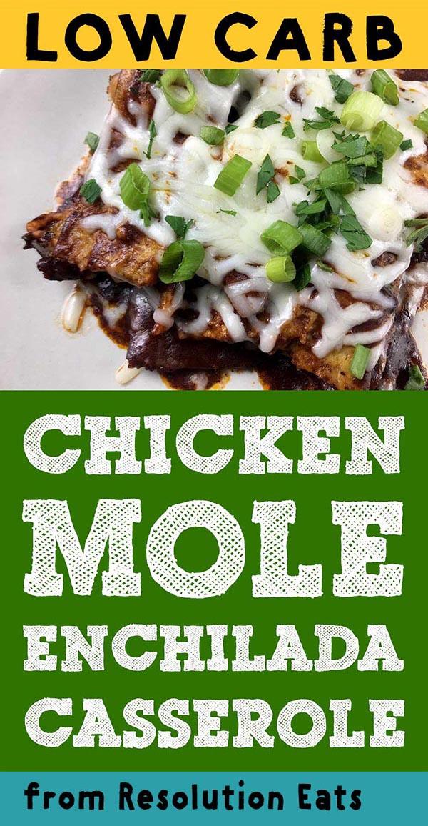 Low Carb Keto Chicken Mole Enchiladas Recipe