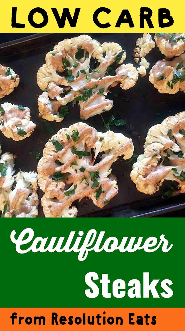 Low Carb Keto Paleo Whole30 Cauliflower Steaks Recipe