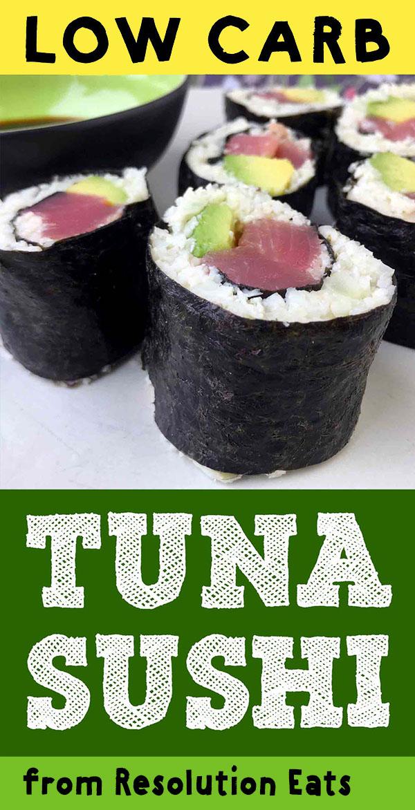 Low Carb Keto Tuna Avocado Sushi Recipe