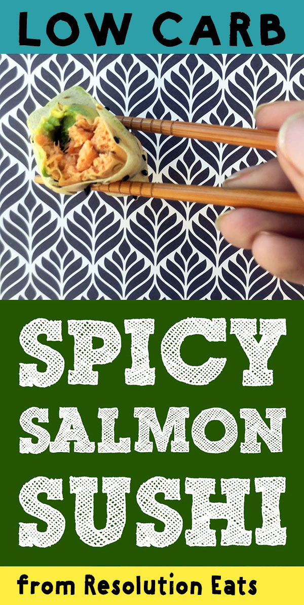 Low Carb Keto Paleo Spicy Salmon Sushi Roll Recipe