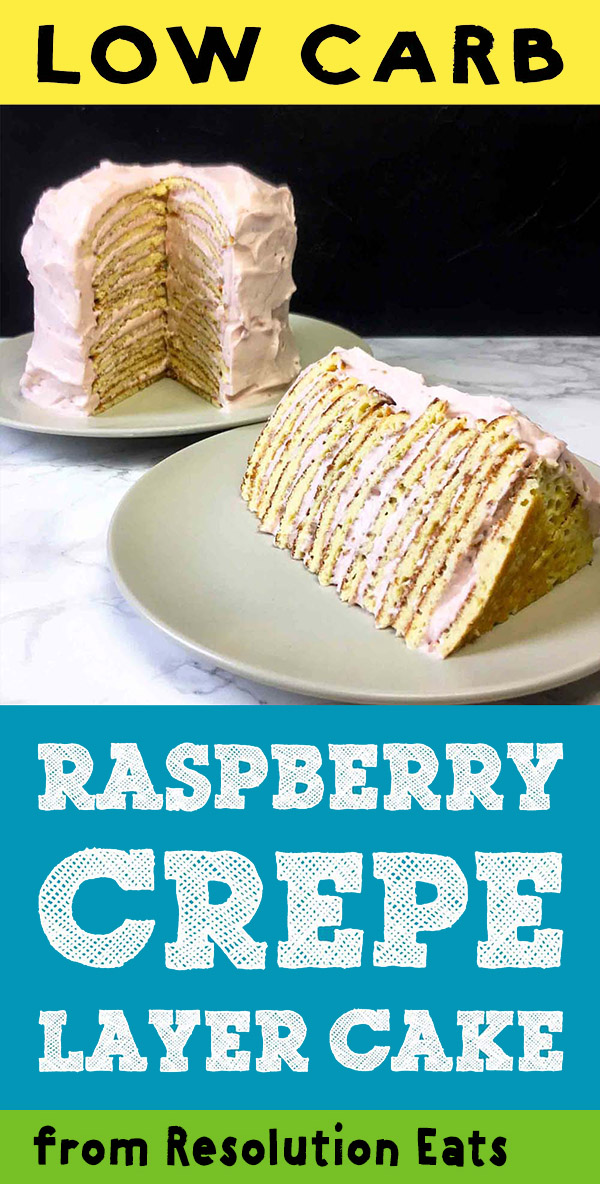 Low Carb Raspberry Crepe Layer Cake Recipe