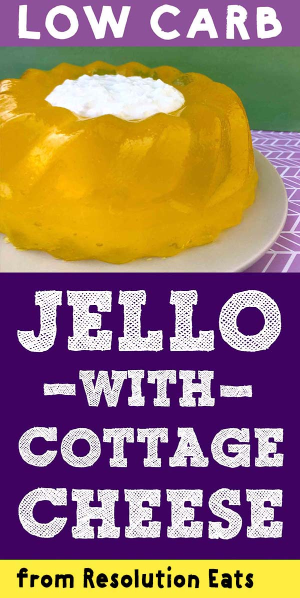 Low Carb Keto Jello Cottage Cheese Ring Recipe
