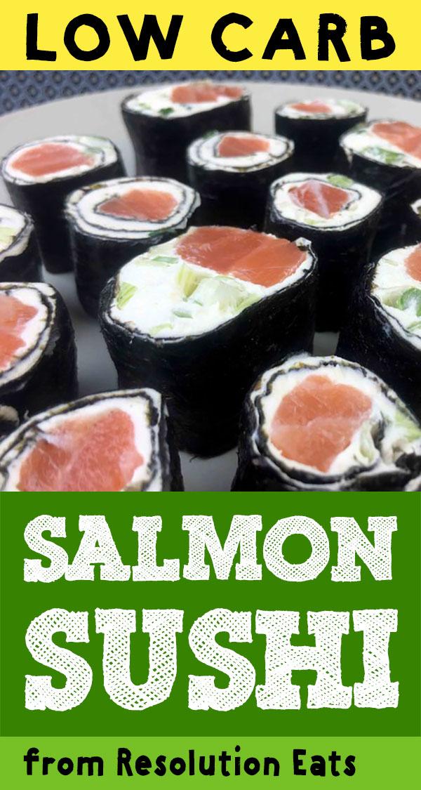 Low Carb Salmon and Cream Cheese Salmon Sushi Recipe