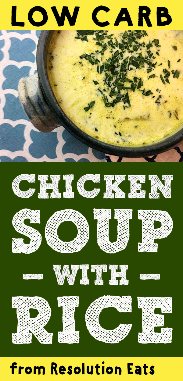 Low Carb Keto Paleo Chicken Soup with Rice Recipe