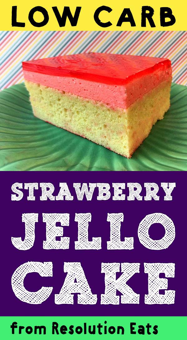 Low Carb Strawberry Jello Cake Recipe