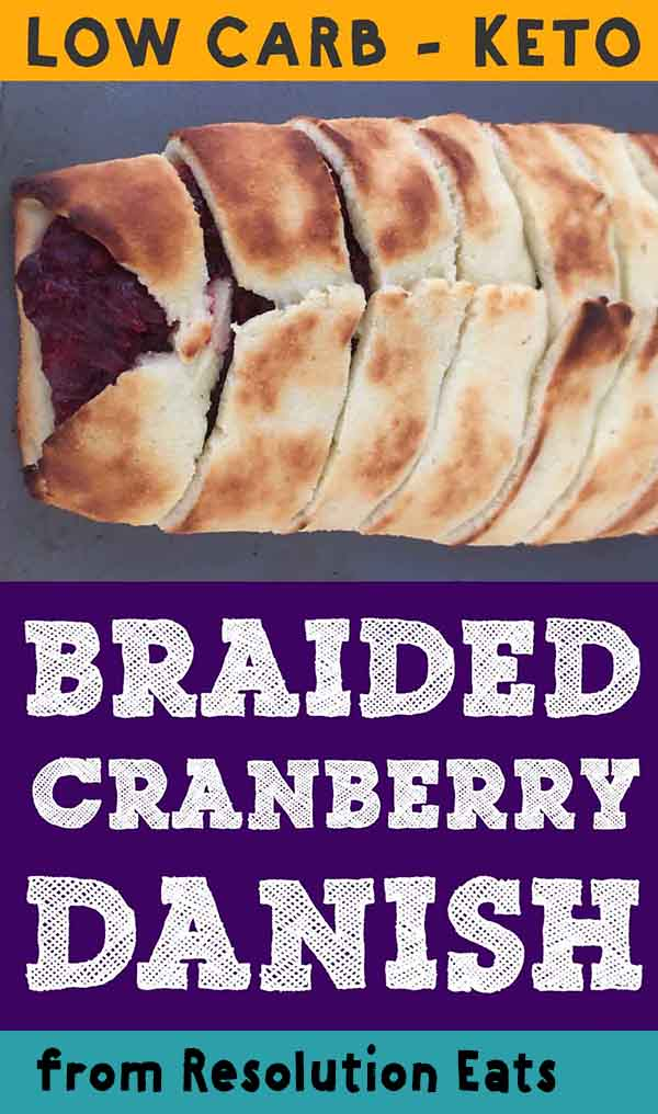 Low Carb Keto Braided Cranberry Danish Recipe