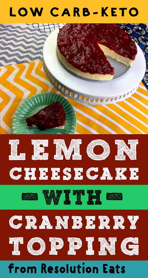 Low Carb Keto Lemon Cheesecake Cranberry Recipe