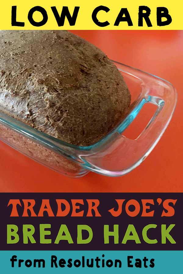 Low Carb Trader Joe Bread Recipe