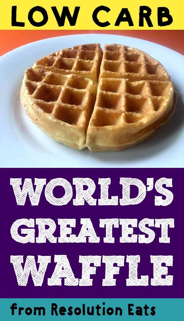 World's Greatest Low Carb Keto Waffle Recipe