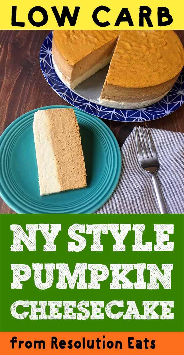 Low Carb Keto NY Style Pumpkin Cheesecake Recipe