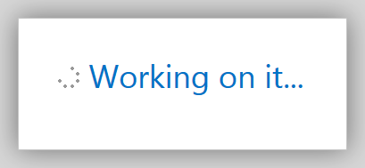 SharePoint 2013's default loading message.