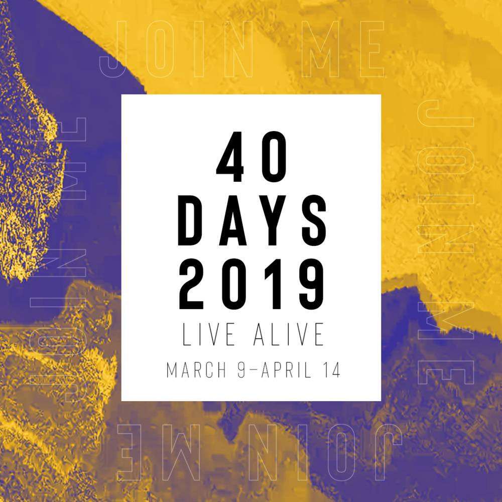40Days2019_Square-PromoJM.png