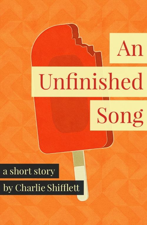 An Unfinished Song Short Story