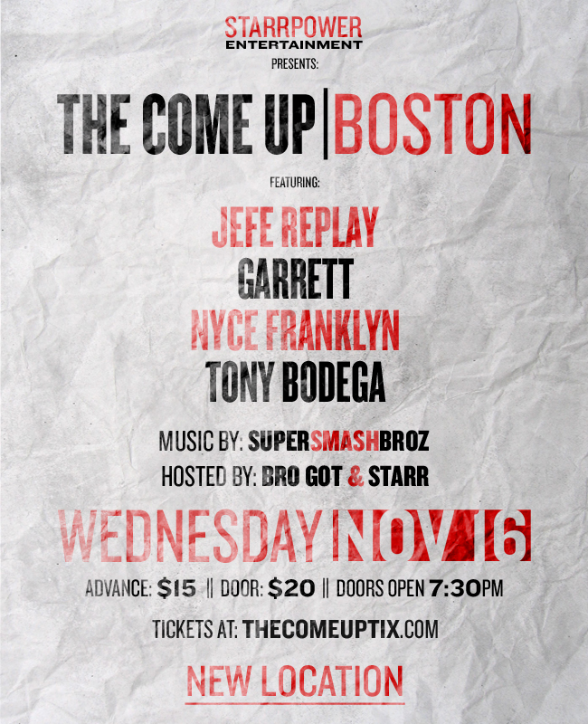 Flyer for the Boston edition of The Come Up, which is returning to the city after it's successful launch in 2015.