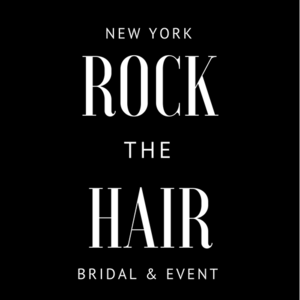 ROCK THE HAIR •  BRIDAL & EVENT • BRIDAL HAIR NEW YORK • WEDDING HAIR STYLIST NYC