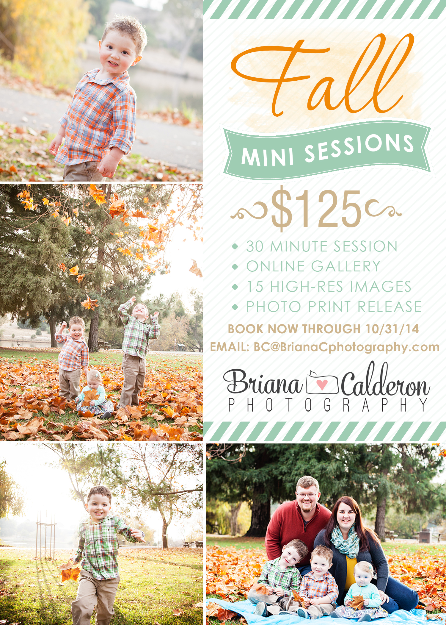Fall 30 minute mini session for only $125 and includes 15 high-resolution images with a photo print release!