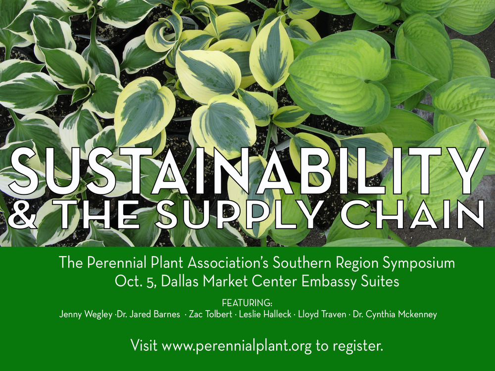 Green Industry Sustainability will be addressed at the Perennial Plant Association's Souther Region Symposium.