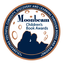 I am pleased and honored to be a Moondbeam Children's Book Award Bronze Medalist -
