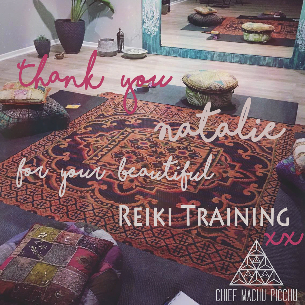 Reiki Training with Natalie at Chief Machu Picchu | Next Dates 9th & 10th of July  |  Book Now! x