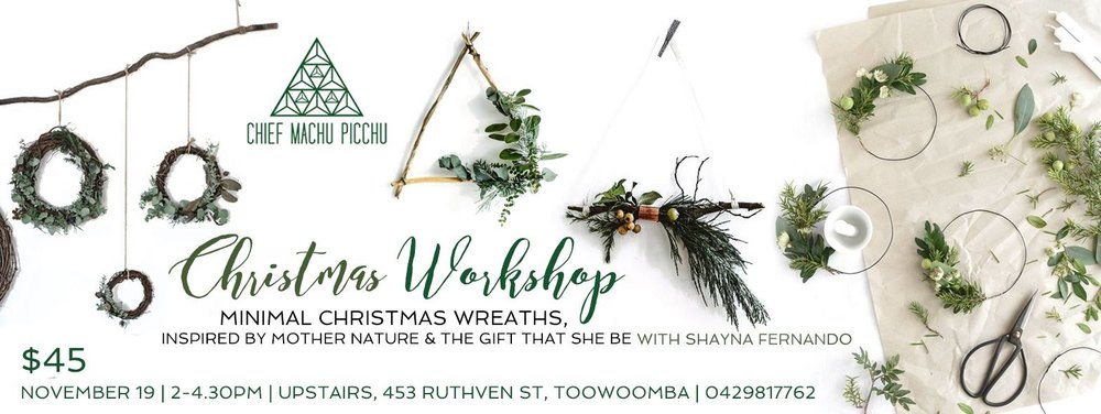 Christmas Workshop - Minimal Wreaths with Shayna Fernando at Chief Machu Picchu