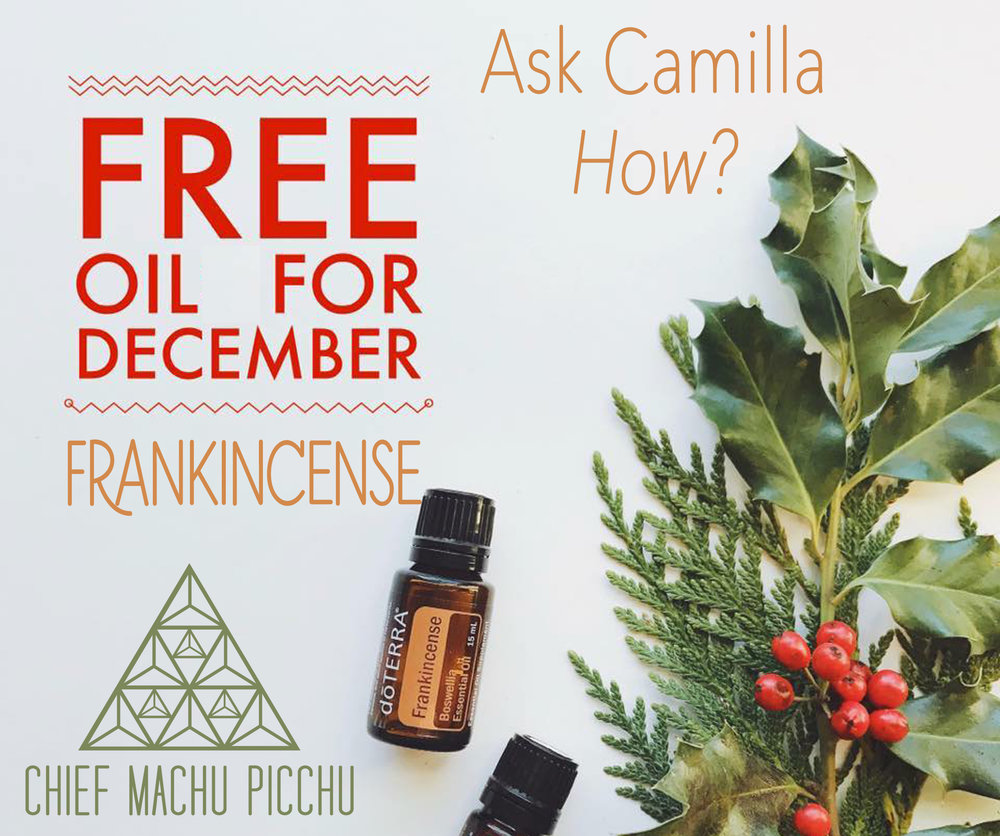 FREE Frankincense Essential Oil - Contact Camilla to Learn 'HOW?'