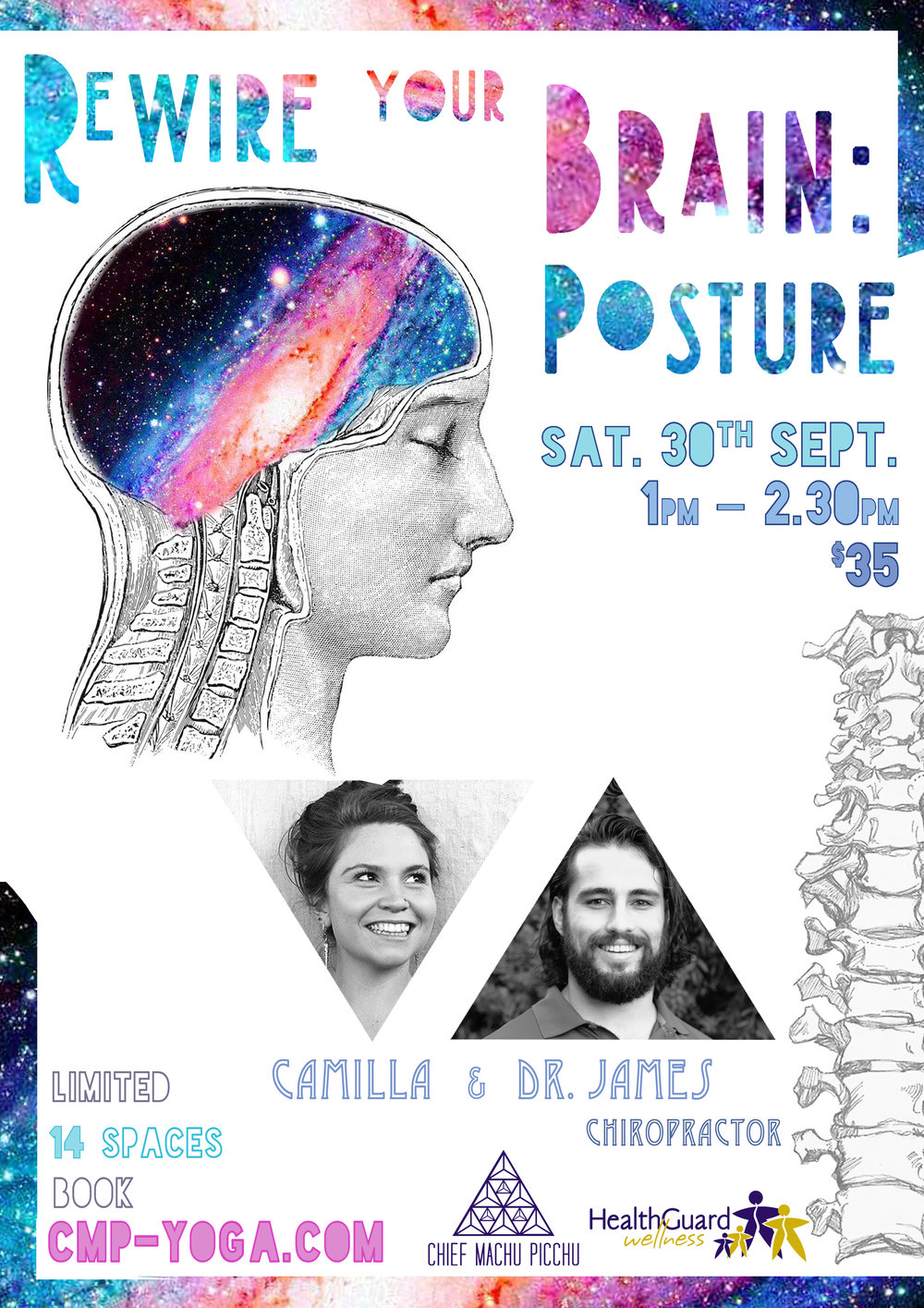 BACK by Popular Demand...   We're running   Rewire Your Brain: Posture AGAIN!   Spots sold out at lightning speed last time, so be sure to book your spot in advance to avoid disappointment!  Interactive Workshop @ Chief Machu Picchu | Sat. 30th September | 1pm - 2.30pm | Limited to 14 Spaces $35  Dr. James MacKay - Chiropractor & Camilla Hall     L E A R N   An interactive workshop addressing the concerns of stress / anxiety / posture and their affect on our nervous / musculoskeletal systems of our bodies.  Here you'll learn how your posture affects your mood and mental wellbeing. Techniques will be taught on how to enhance the power of your breath and make simple adjustments of your posture to physically alter your mental state.  ~ A simple approach to viewing your health in a holistic way  ~ Understand the link between posture, gut health, and your hormonal system.  ~ Learn simple exercises and stretches to improve your posture, de-stress your nervous system and get your health back on track    Join us, Dr. James - Chiropractor and Camilla, to learn more on how you can boost your self confidence, enhance your mood and live a life full of vitality; we all have the ability to do so!      B O O K     Limited to 14 Spaces  | Please be sure to book your spot to ensure you don't miss out      CLICK HERE FOR FACEBOOK EVENT